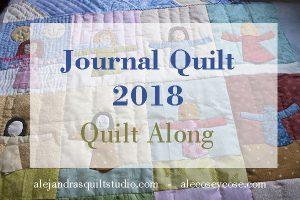 Journal Quilt 2018 quilt along