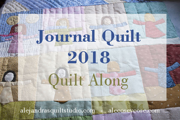 Journal Quilt 2018 quilt along