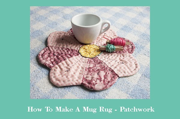 how to make mug rug patchwork