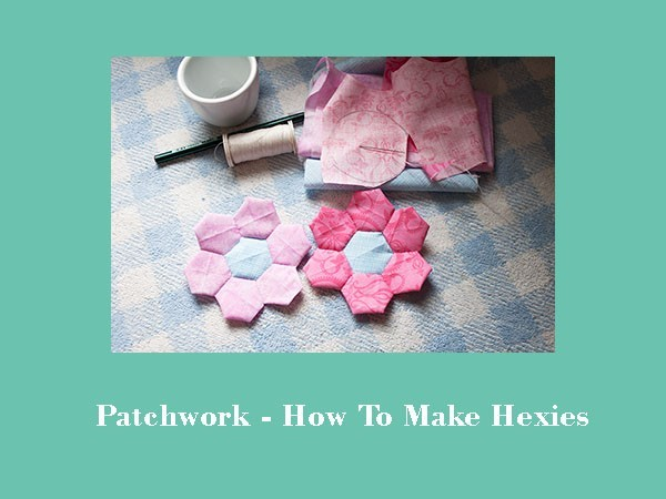 patchwork how to make hexies