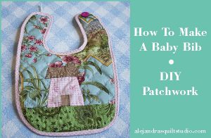 how to make a baby bib patchwork