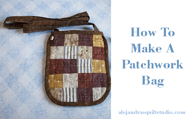 how to make a patchwork bag step by step