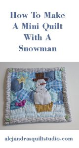 how to make a mini quilt snowman