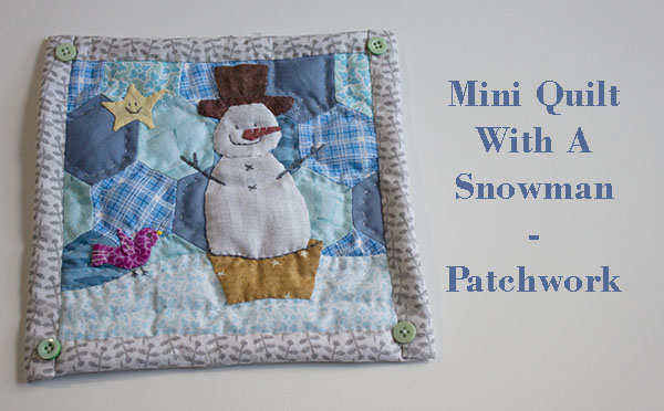how to make mini quilt snowman