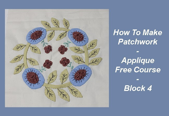 How To Make Patchwork - Applique 4