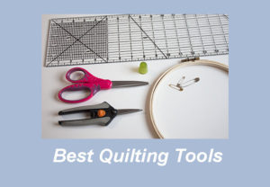 best Quilters Tools 2019