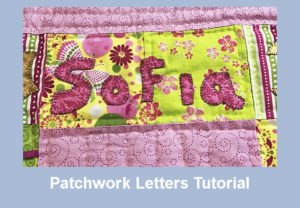 Patchwork Letters Tutorial
