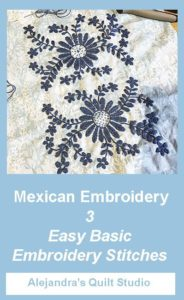 Mexican Embroidery - 3 Basic Embroidery Stitches