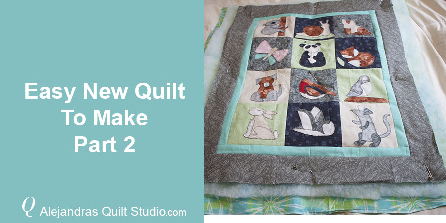 Easy New Quilt To Make - Part 2