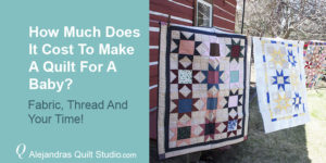 How Much Does It Cost Making A Baby Quilt - Quilts