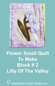 Flower Small Quilt To Make Block # 2 - Applique Flowe