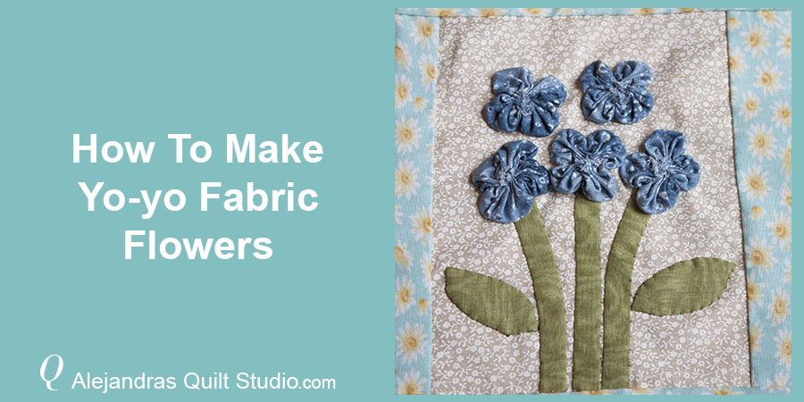 How To Make Yo-yo Fabric Flower - Fabric Yo-yo Flowers