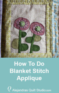 How To Do Blanket Stitch Applique - Patchwork Quilt
