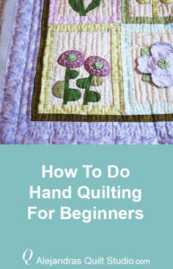 How To Do Hand Quilting For Beginners