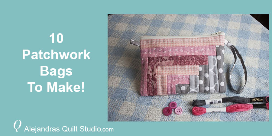 10 Patchwork Bags To Make - Patchwork Bag