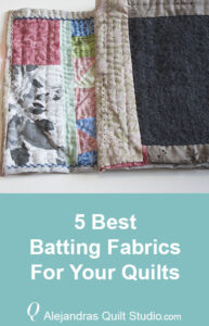 Best Batting Fabrics For Quilts