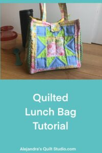 Quilted Lunch Bag Tutorial