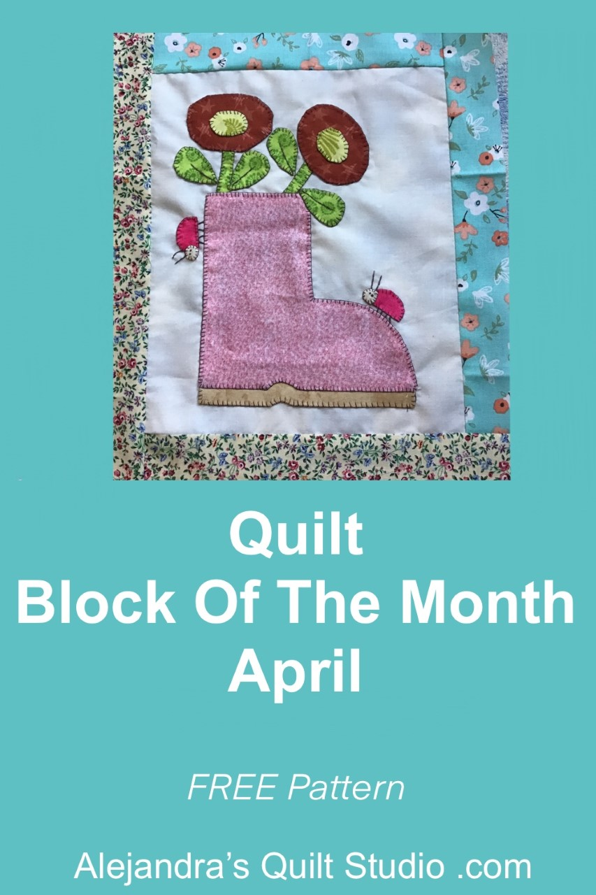 Quilt Block Of The Month April