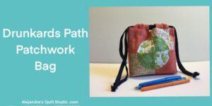 Drunkards Path Patchwork Bag