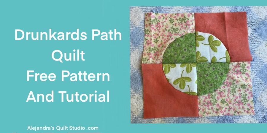 Drunkards Path Quilt Pattern