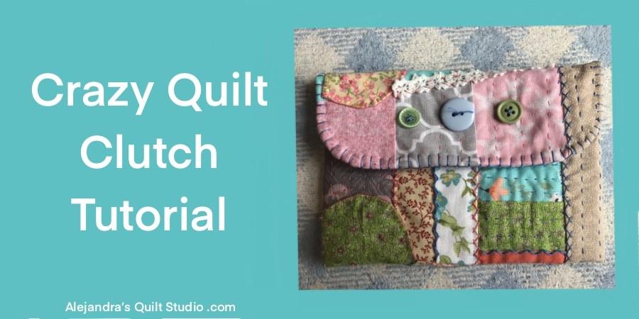 Crazy Quilt Clutch