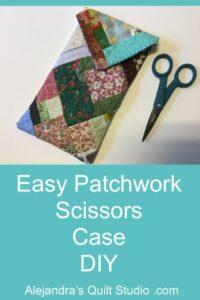 Easy Patchwork Scissors Case