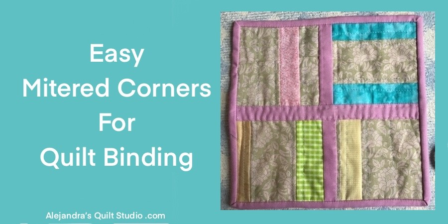 Easy Mitered Corners For Quilt Binding