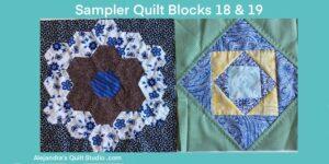 Sampler Quilt Blocks 18 & 19