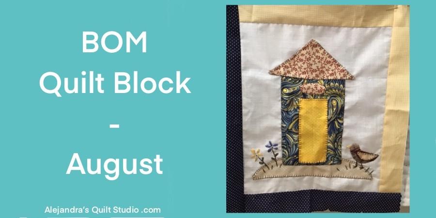 BOM Quilt Block - August