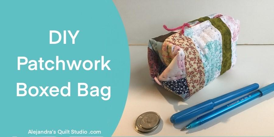 DIY Patchwork Boxed Bag
